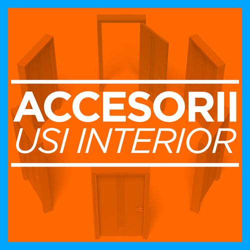 Accesorii pentru usi de interior